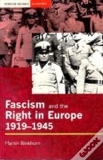 Fascism And The Right In Europe, 1919-45