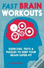 Fast Brain Workouts