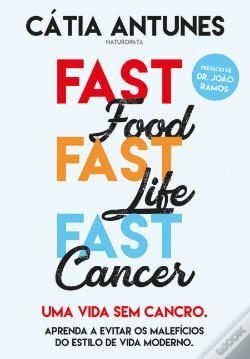 Wook.pt - Fast Food, Fast Life, Fast Cancer