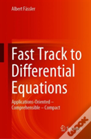 Fast Track To Differential Equations