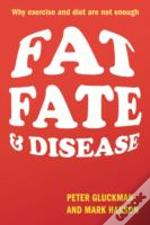 Fat, Fate, And Disease