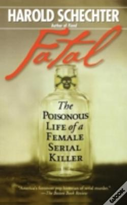 Wook.pt - Fatal: The Poisonous Life Of A Female Se