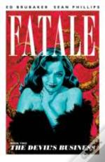 Fatale 2 The Devils Business