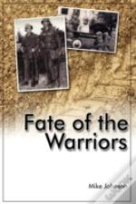 Fate Of The Warriors