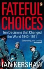 Fateful Choices