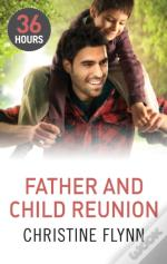 Father And Child Reunion (36 Hours - Book 6)