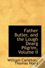 Father Butler, And The Lough Dearg Pilgrim, Volume Ii