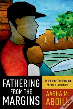 Wook.pt - Fathering From The Margins