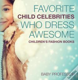 Wook.pt - Favorite Child Celebrities Who Dress Awesome | Children'S Fashion Books
