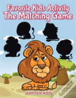 Favorite Kids Activity - The Matching Game
