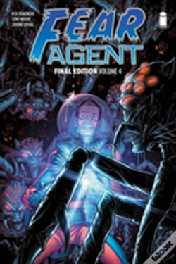 Wook.pt - Fear Agent: Final Edition Volume 4