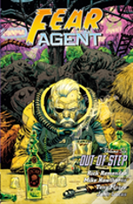 Fear Agent Volume 6: Out Of Step (2nd Ed.)