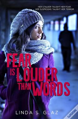 Wook.pt - Fear Is Louder Than Words