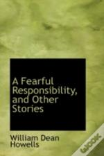 Fearful Responsibility, And Other Stories