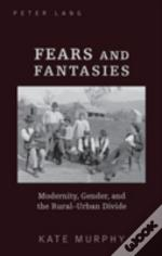 Fears And Fantasies