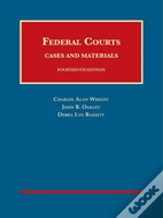 Federal Courts, Cases And Materials