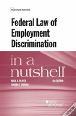 Wook.pt - Federal Law Of Employment Discrimination In A Nutshell