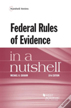 Wook.pt - Federal Rules Of Evidence In A Nutshell