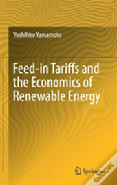 Feed-In Tariffs And The Economics Of Renewable Energy