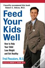 Feed Your Kids Well