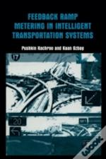 Feedback Ramp Metering In Intelligent Transportation Systems