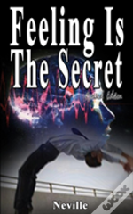 Feeling Is The Secret, Revised Edition
