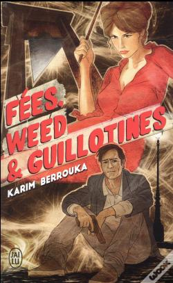 Wook.pt - Fees, Weed Et Guillotines