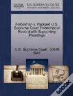 Feibelman V. Packard U.S. Supreme Court Transcript Of Record With Supporting Pleadings