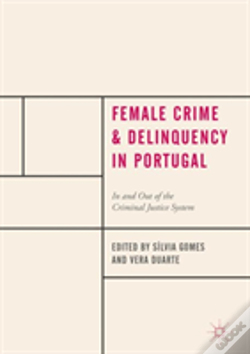 Wook.pt - Female Crime And Delinquency In Portugal