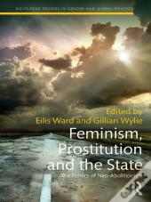 Feminism, Prostitution And The State