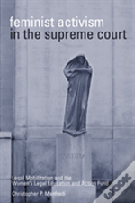 Feminist Activism In The Supreme Court