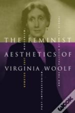 Feminist Aesthetics Of Virginia Woolf