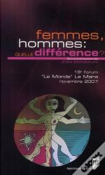 Femmes, Hommes : Quelle Difference ?