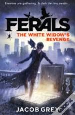 Ferals (3) - The White Widow