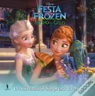 Festa Frozen: O Reino do Gelo - Narrativa Pequena