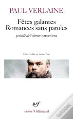 Fetes Galantes; Romances Sans Paroles; Poemes Saturniens