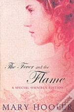 Fever And The Flame'At The Sign Of The Sugared Plum' ,  'Petals In The Ashes'