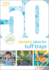 Ffi 50 Fantastic Ideas For Tuff Tra