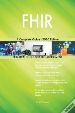 Wook.pt - Fhir A Complete Guide - 2020 Edition