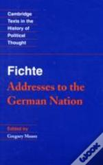 Fichte - Addresses To The German Nation