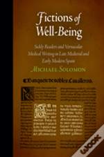 Fictions Of Wellbeing