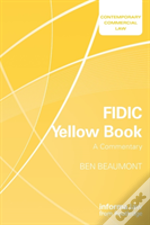 Fidic Yellow Book A Commentary