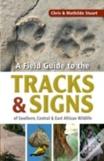 Field Guide To Tracks Signs Of