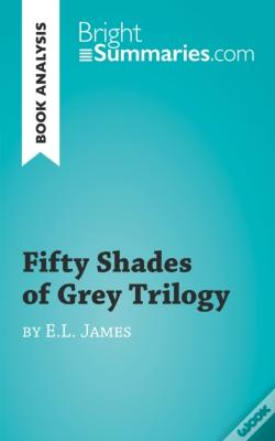 Wook.pt - Fifty Shades Of Grey Trilogy By E.L. James (Book Analysis)