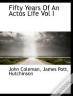 Fifty Years Of An Actos Life Vol I