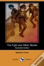 Fight And Other Stories (Illustrated Edition) (Dodo Press)