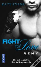 Fight For Love - Tome 3