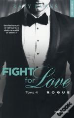 Fight For Love T04 Rogue