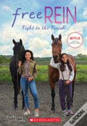 Fight To The Finish (Free Rein #2)