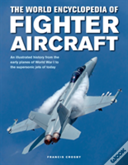 Wook.pt - Fighter Aircraft, The World Encyclopedia Of